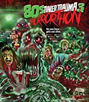 Trailer Trauma 3: 80s Horrorthon [Blu-ray]