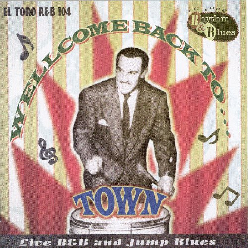 Welcome Back to Town-Live R&B Jump Blues