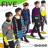 【Amazon.co.jp限定】 FIVE (通常盤)【オリジナル特典:下敷き(B5サイズ)】 - SHINee