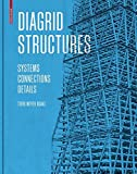 Diagrid Structures: Systems / Connections / Details