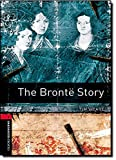 Bronte Story (1000 Headwords: True Stories Stage 3)