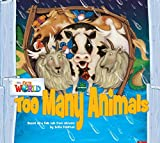 Our World Readers: Too Many Animals: British English (Our World Readers (British English))