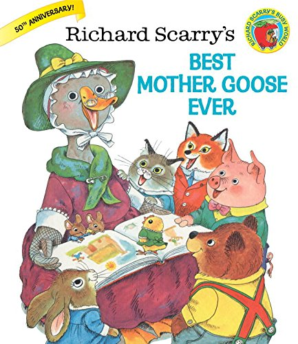 Richard Scarry's Best Mother Goose Ever (Giant Golden Book)の詳細を見る