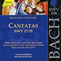 Bach: Cantatas, BWV 27-29 (1999-07-13)