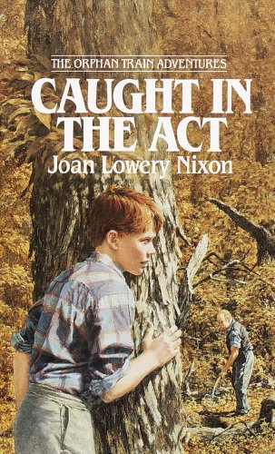 Download Caught in the Act (Orphan Train Adventures Book 2) (English Edition) B00G8EK9RQ