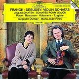 フランク & ドビュッシー:ヴァイオリン・ソナタ 他