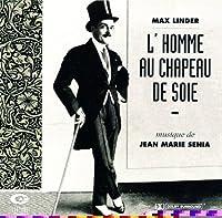 L' Homme Au Chapeau De Soie (The Man in The Silk Hat)