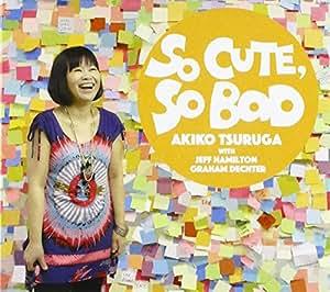 So Cute / So Bad