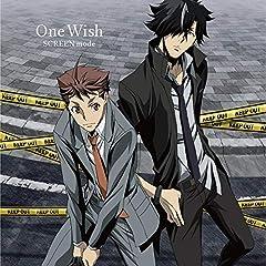 SCREEN mode「One Wish」のジャケット画像