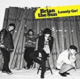Lonely Go!♪Brian the SunのCDジャケット