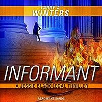 Informant (Jessie Black Legal Thriller)