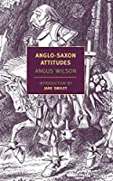 Anglo-Saxon Attitudes (New York Review Books Classics)