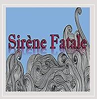 Sirene Fatale