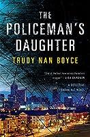 The Policeman's Daughter (A Detective Sarah Alt Novel)