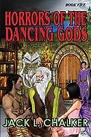 Horrors of the Dancing Gods (Dancing Gods: Book Five)