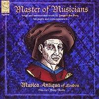 Master Of Musicians by DES PREZ / JOSQUIN (2000-09-19)