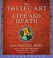 The Toltec Art of Life and Death CD