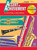 Accent on Achievement 2: Percussion Snare Drum, Bass Drum and Accessories