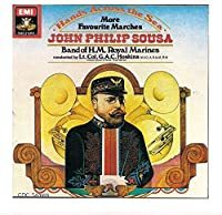 Hands Across the Sea / Sousa Marches, Volume 2
