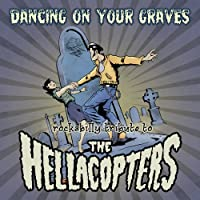 Dancing on Your Graves