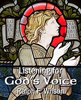 Listening for God's Voice: A Discipleship Guide to a Closer Walk (JesusWalk Bible Study Series) by [Wilson, Ralph F.]