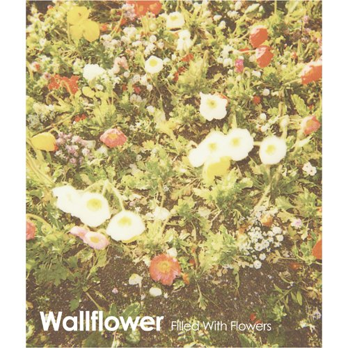 FILLED WITH FLOWERS EP