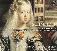 Johann Heinrich Schmelzer: La Margarita/ Musica Per La Corte Di Vie by Armonico Tributo Austria (2010-09-14)
