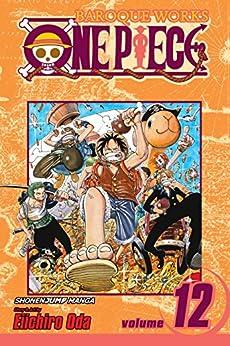 One Piece, Vol. 12: The Legend Begins (One Piece Graphic Novel) by [Oda, Eiichiro]