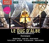 ガエターノ・ドニゼッティ:歌劇「アルバ公爵」(LE DUC D'ALBE) [2CDs]