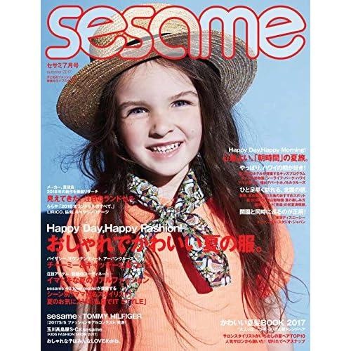 sesame (セサミ) 2017年 07 月号 [雑誌]