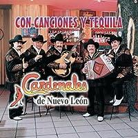 Con Canciones Y Tequila