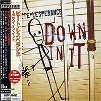 Down in It by Pete Lesperance (2004-06-29)