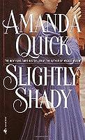 Slightly Shady (Lavinia Lake and Tobias March)