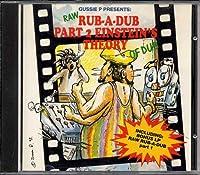 Raw Rub a Dub Pt. 1-2: Einstein's Theory of Dub
