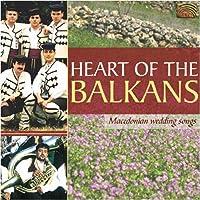 マケドニアのウェディング・ソング [日本語帯付輸入盤] (HEART OF THE BALKANS : Makedonian Wedding Songs)
