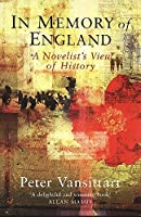 In Memory of England: A Novelist's View of History