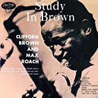 Study In Brown by Clifford Brown (1990-10-25)