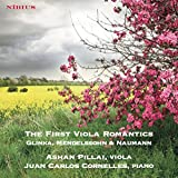 The First Viola Romantics. Glinka, Mendelssohn & Naumann