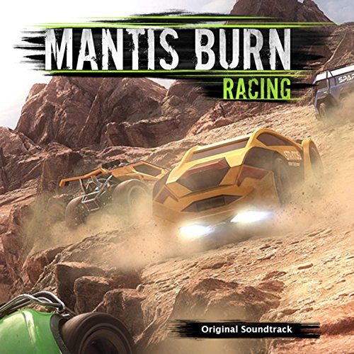Mantis Burn Racing (Original Soundtrack)