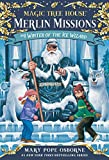 Winter of the Ice Wizard (Magic Tree House (R) Merlin Mission Book 4) (English Edition)
