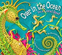 Over in the Ocean: In a Coral Reef (Sharing Nature With Children B)