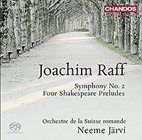 Raff: Symphony No. 2 (Shakespeare Preludes) (Neeme Jarvi, Orchestre de la Suisse Romande) (Chandos: CHSA 5117) by Orchestre de la Suisse Romande (2013-02-07)