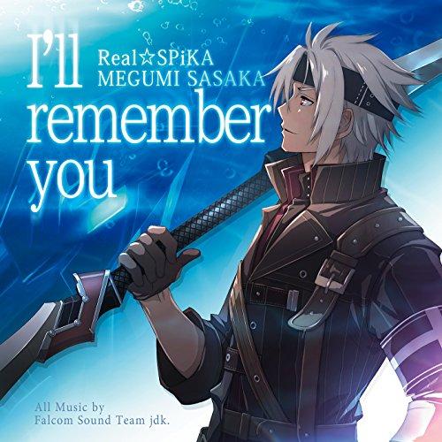 I'll remember you -リアル☆SPiKA/佐坂めぐみ-