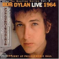 Live 1964: Concert at Philharmonic Hall by Bob Dylan (2004-04-07)