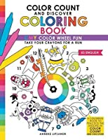 Color Count and Discover Coloring Book: Cmy Color Wheel Fun