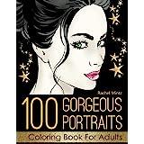100 Gorgeous Portraits Coloring Book For Adults: 100 Best Portraits Collection From Rachel Mintz Books, Color Beautiful Women