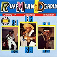 Ruff Mean & Deadly [12 inch Analog]