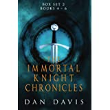 The Immortal Knight Chronicles Box Set 2: Books 4 - 6