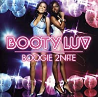 BOOGIE 2NITE by Booty Luv