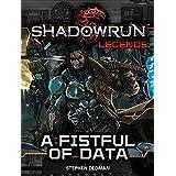 Shadowrun Legends: A Fistful of Data (English Edition)